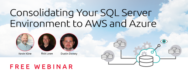Consolidating Your SQL Server Environment to AWS and Azure
