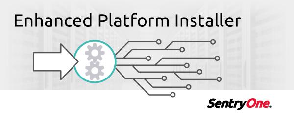 Enhanced Platform Installer