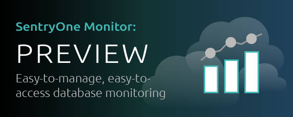 SentryOne Monitor Preview