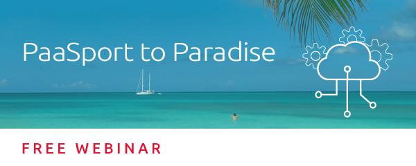 PaaSport to Paradise Webinar